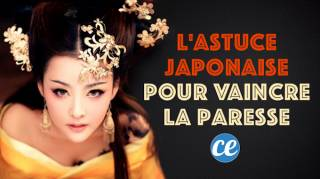 Astuce Étonnante Venu Du Japon Pour Vaincre la Paresse