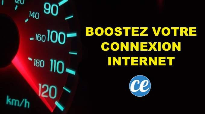 10 Astuces Pour BOOSTER Votre Connexion Internet (Et Surfer à Toute Vitesse !).