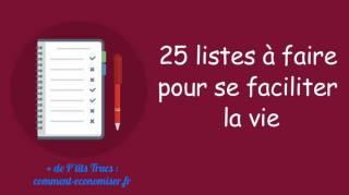 25 Listes Que Vous Devriez Faire Pour Vous Faciliter La Vie