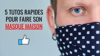 5 Tutos Faciles & Rapides Pour Faire Son Masque de Protection SANS Couture