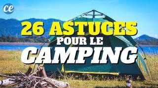 26 astuces pour le camping