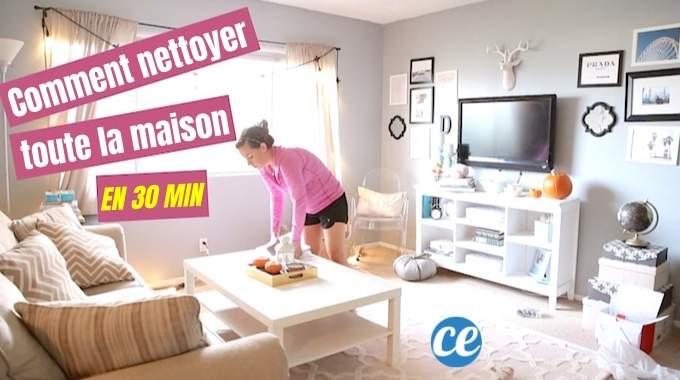Comment Nettoyer Toute Votre Maison en Seulement 30 MIN CHRONO !