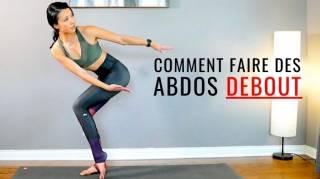 Envie d'Avoir des Abdos ? Voici 6 Exercices Faciles à Faire En Restant DEBOUT.