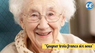 """""""Gagner Trois Francs Six Sous"""" : L'Expression De Grand-Mère du Jour"""