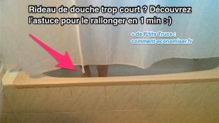 astuce pour rideau douche trop court