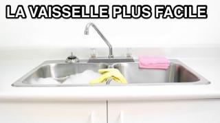 astuces pour rendre vaisselle plus facile