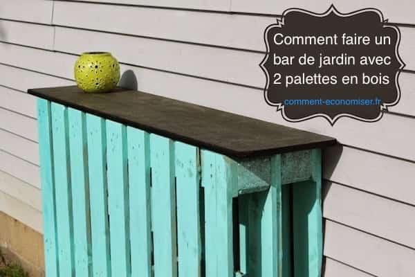 Comment faire un bar de jardin avec seulement 2 palettes en bois - Comment faire un salon de jardin avec des palettes en bois ...