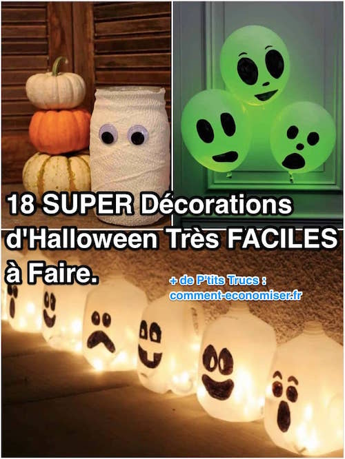 18 Super Decorations D Halloween Tres Faciles A Faire