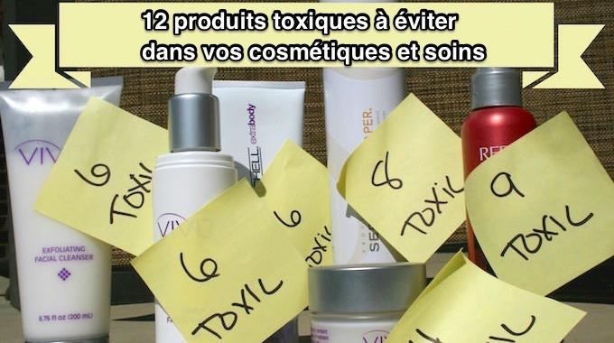 Cosmétiques et Soins Pour la Peau : 12 Produits Toxiques à Éviter.