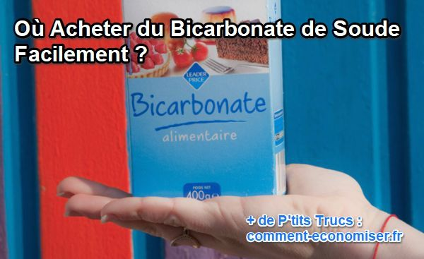 O acheter du bicarbonate de soude facilement for Detartrage bicarbonate de soude