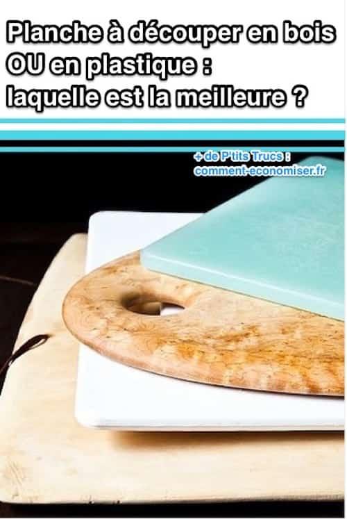 Planche d couper en bois ou en plastique laquelle est for Quelle planche a decouper choisir