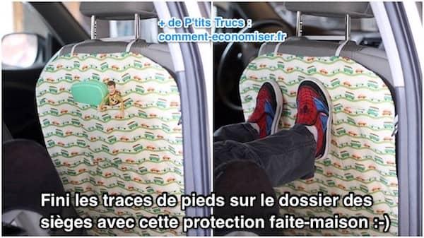 plus de traces de pieds sur les sièges voiture avec cette protection faite maison