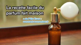 recette facile parfum maison