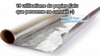 utilisations papier daluminium méconnues